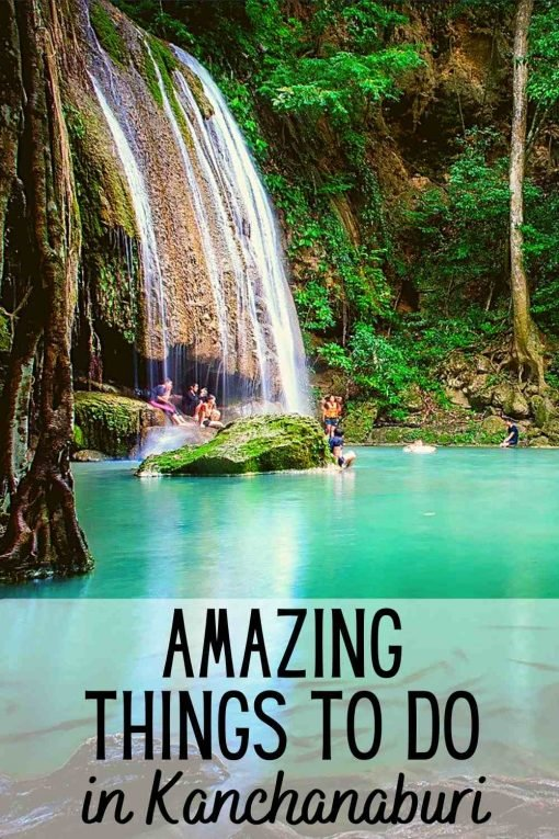 Best things to do in Kanchanaburi Thailand